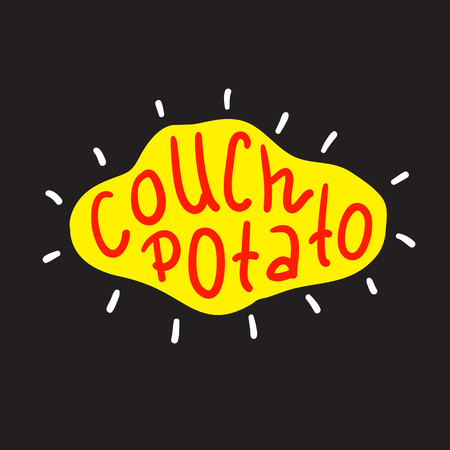 Couch Potato - simple inspire and motivational quote. English idiom, lettering. Print for inspirational poster, t-shirt, bag, cups, card, flyer, sticker, badge. Cute and funny vector sign Çizim