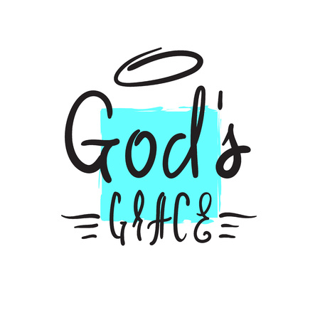 Gods grace - religious inspire and motivational quote. Hand drawn beautiful lettering. Print for inspirational poster, t-shirt, church leaflets, card, flyer, sticker, badge. Elegant calligraphy sign 일러스트