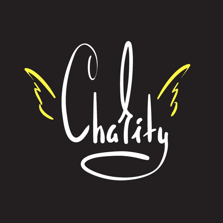 Charity - simple inspire and motivational quote. Hand drawn beautiful lettering. Print for inspirational poster, t-shirt, bag, cups, card, flyer, sticker, badge. Elegant calligraphy sign Ilustrace