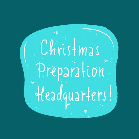 christmas preparation headquarters simple inspire and motivational