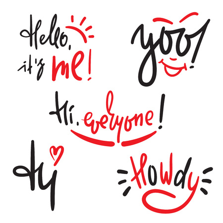 Set of greeting inspire and motivational quote. Hand drawn beautiful lettering. Print for inspirational poster, t-shirt, bag, cups, card, flyer, sticker, badge. Cute and funny vector collection