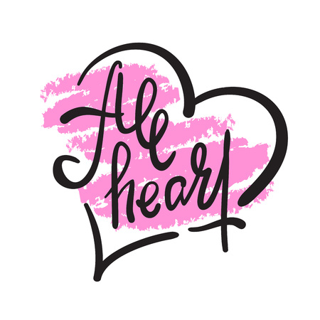 All heart - simple inspire motivational quote. Hand drawn lettering. Youth slang, idiom. Print for inspirational poster, t-shirt, bag, cups, card, flyer, sticker, badge. Elegant calligraphy writing Иллюстрация