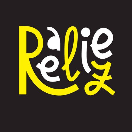Realize - inspire motivational quote. Hand drawn lettering. Print for inspirational poster, t-shirt, bag, cups, card, flyer, sticker, badge. Phrase for self development, personal growth, social media Illustration