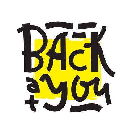 Back at you - inspire motivational quote. Hand drawn lettering. Youth slang, idiom. Print for inspirational poster, t-shirt, bag, cups, card, flyer, sticker, badge. Cute and funny vector writing Ilustração