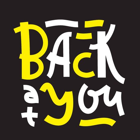 Back at you - inspire motivational quote. Hand drawn lettering. Youth slang, idiom. Print for inspirational poster, t-shirt, bag, cups, card, flyer, sticker, badge. Cute and funny vector writing Illusztráció
