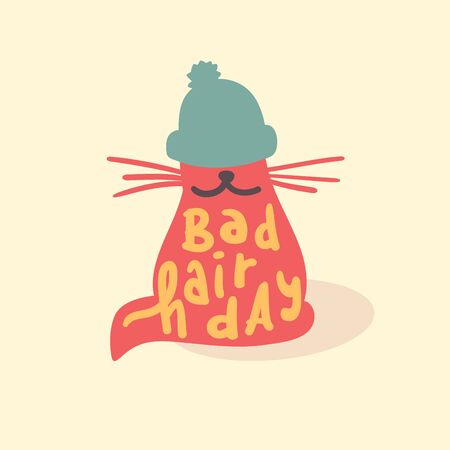 Bad hair day - funny inspire motivational quote. Hand drawn lettering. Youth slang, idiom. Print for inspirational poster, t-shirt, bag, cups, card, flyer, sticker, badge. Cute vector writing