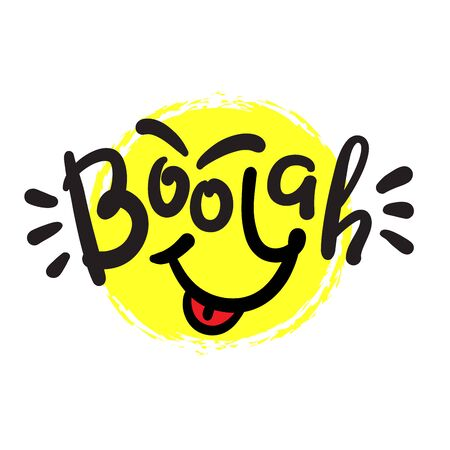 Boo-yah - inspire motivational quote. Hand drawn beautiful lettering. Print for inspirational poster, t-shirt, bag, cups, card, flyer, sticker, badge. Cute funny vector writing