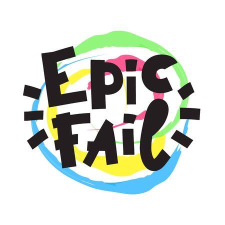 Epic fail - inspire motivational quote. Banco de Imagens - 142033811