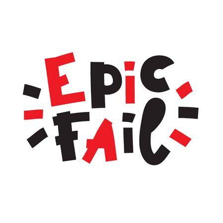 Epic fail - inspire motivational quote. Banco de Imagens - 142033815