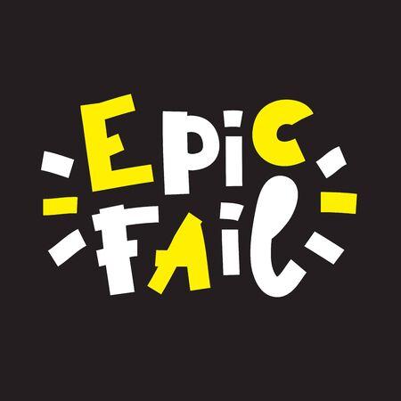 Epic fail - inspire motivational quote. Banco de Imagens - 142033813
