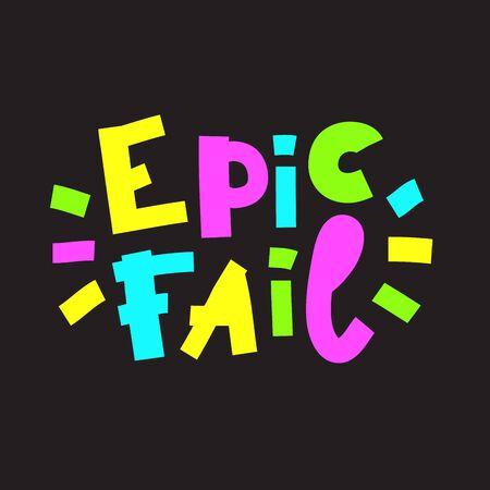 Epic fail - inspire motivational quote. Ilustração
