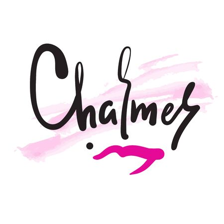 Charmer - inspire motivational quote. Hand drawn beautiful lettering. Print for inspirational poster, t-shirt, bag, cups, card, flyer, sticker, badge. Cute funny vector writing Çizim