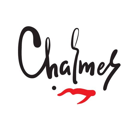 Charmer - inspire motivational quote. Hand drawn beautiful lettering. Print for inspirational poster, t-shirt, bag, cups, card, flyer, sticker, badge. Cute funny vector writing
