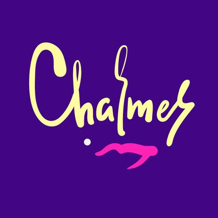 Charmer - inspire motivational quote. Hand drawn beautiful lettering. Print for inspirational poster, t-shirt, bag, cups, card, flyer, sticker, badge. Cute funny vector writing Ilustracja