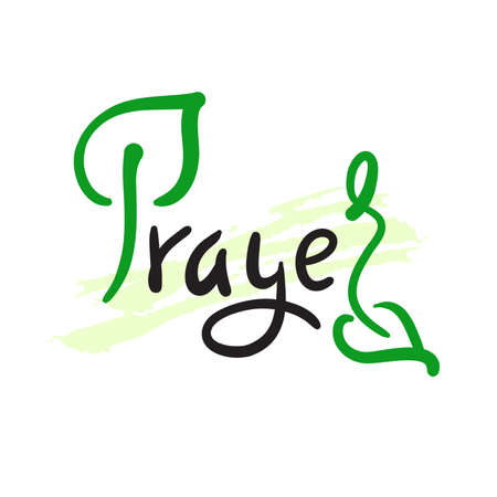 Prayer - inspire motivational religious quote. Hand drawn beautiful lettering. Print for inspirational poster, t-shirt, bag, cups, card, flyer, sticker, badge. Cute funny vector writing. Eco style