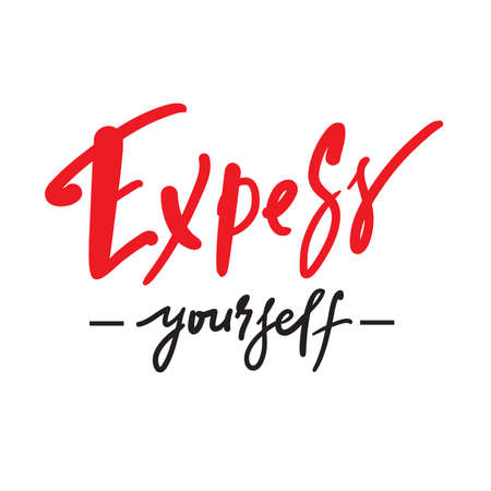 Express yourself - inspire motivational quote. Hand drawn lettering. Print for inspirational poster, t-shirt, bag, cups, card, flyer, sticker, badge. Phrase for self development, personal growth Vektoros illusztráció
