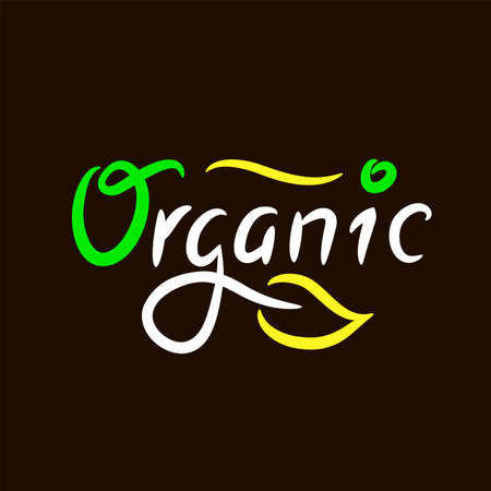 Organic - inspire motivational quote. Hand drawn beautiful lettering. Print for inspirational ecological poster, eco t-shirt, natural bag, cups, card, flyer, environmental sticker, badge. Cute vector 矢量图像
