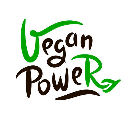 Vegan power - motivational quote. Hand drawn beautiful lettering.