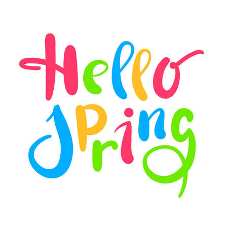 Hello Spring - inspire motivational quote. Hand drawn beautiful lettering. Print for inspirational poster, t-shirt, bag, cups, card, flyer, sticker, badge. Cute original funny vector sign Stock Illustratie