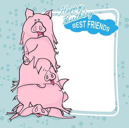 piglets: Happy Birthday. Bunch of pigs. Best friends forever. Greeting card. Illustration