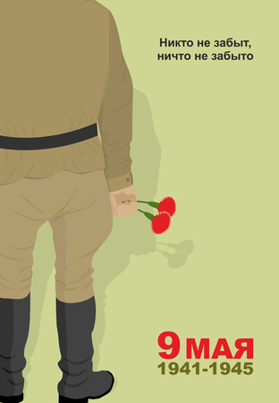 world war 2: Victory day  May 9. Soldiers with carnations. day of remembrance. Translation of nobody is forgotten. Nothing is forgotten  Illustration