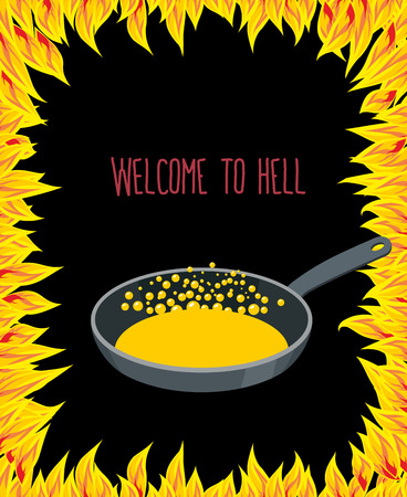 sinners: Heated frying pan with boiling oil for sinners. flames of hell. Welcome to hell.