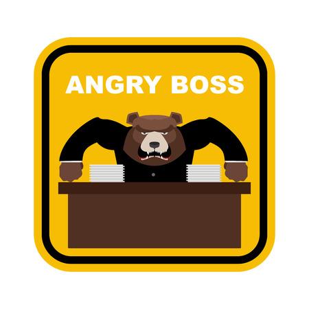 danger sign: Scary bear boss. Angry boss. Sticker fo Office. Yellow sign danger. Vector illustration