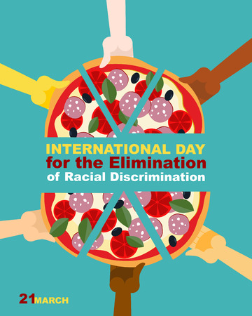 racial: International Day for the Elimination of Racial Discrimination. 21 March. People of different race eating pizza. Vector poster