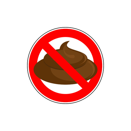 shit: ban to shit. Banning sign take a crap, litter. Red strikethrough circle with shit. Vector illustration