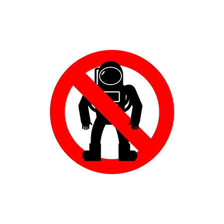 spacesuit: Stop  astronauts. It is forbidden to be  Cosmonaut. Frozen human silhouette in spacesuit. Red forbidden sign. Ban Spaceman