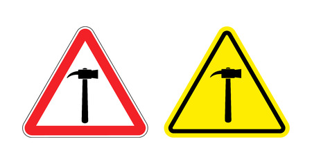 dangerous work: Warning sign attention hammer. Hazard yellow sign construction work. Silhouette a sledgehammer on red triangle. Set Road signs. Illustration