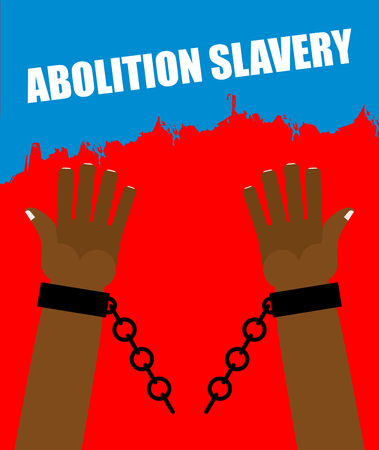 slavery: Abolition of slavery. Arm slave with broken shackles. Broken chain. Amid blood of slaves.