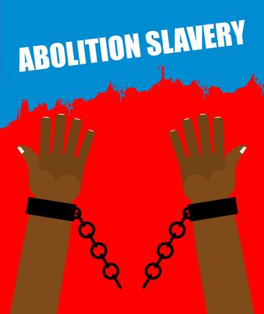 broken arm: Abolition of slavery. Arm slave with broken shackles. Broken chain. Amid blood of slaves.