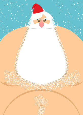 Santa Claus naked. Old fat Santa. Christmas character with naked torso. Hairy chest. Humorous illustration for  new year.