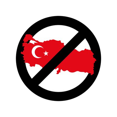 prohibiting: Turkey Is Prohibited. Emblem of sanctions for Turkish goods and products. Prohibiting  sign and map of Turkey. Forbidding sign