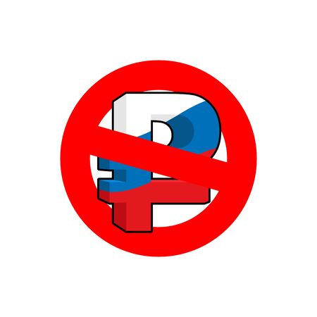 forbidding: Stop ruble. Red forbidding sign for mark ruble. Ban Russian money. Forbidden Russian cash. Illustration