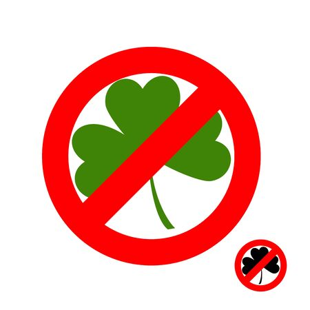 warning indicator: Stop clover. It is forbidden to have green lever. Frozen sheet. Emblem against Shamrock. Red forbidding character. Ban for plant on St. Patricks day