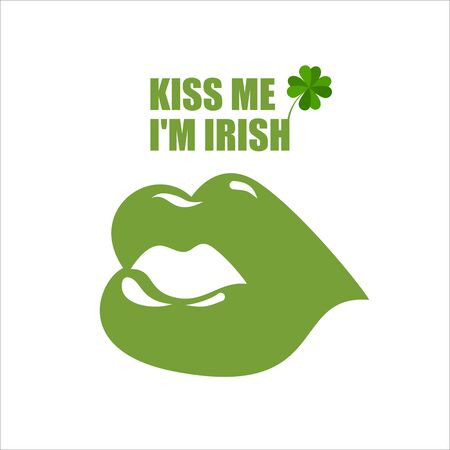 im: Green lips. Green kiss and clover, Shamrock. Kiss me Im Irish. Merry logo for Saint Patricks holiday in Ireland Illustration