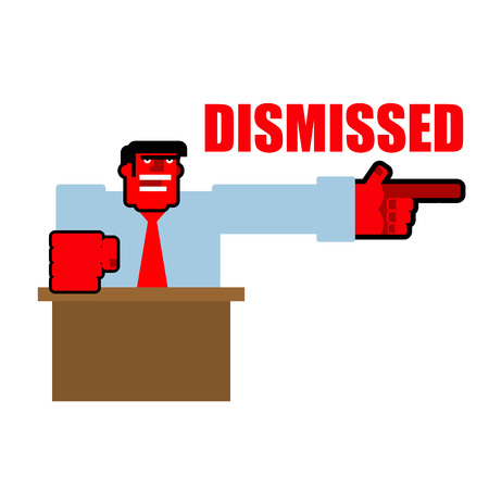 dismissal: Dismissed. Red angry Bos points to door. Aggressive director yells fired. Unhappy Head beats fist on table. Scary man swears. Illustration for dismissal
