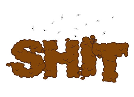 defecate: Shit text sign. Letters from poop. Illustration