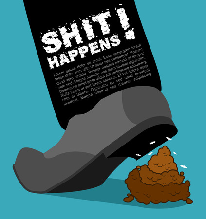 disgusting animal: Shit happens. Bad situation. Stepping on dog turd. Piece of poop and shoes
