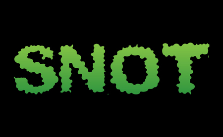 ooze: Snot. Green slime letters. Booger slippery lettering. Snvel typography.