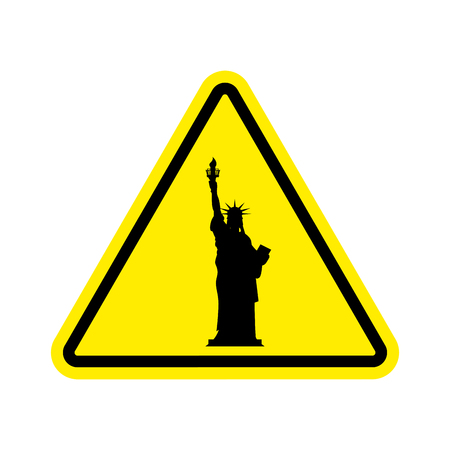 shilouette: Attention America. Statue of Liberty on yellow triangle. Road sign  Caution USA
