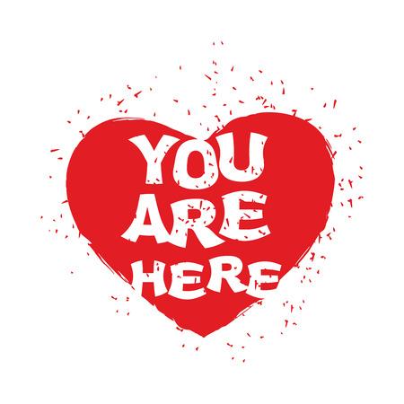 tender sentiment: Are you here. Heart emblem for Illustration for Valentines Day