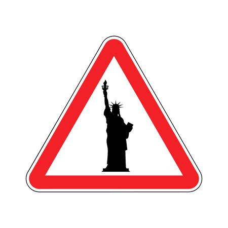 Attention America. Statue of Liberty on red triangle. Road sign  Caution USA Illustration