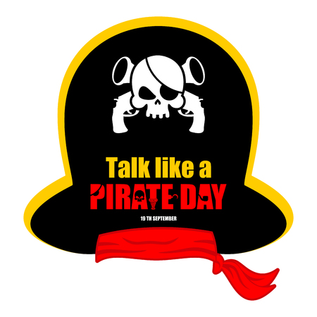 International Talk Like A Pirate Day. Pirates cap. Bones and skull. Hat buccaneer