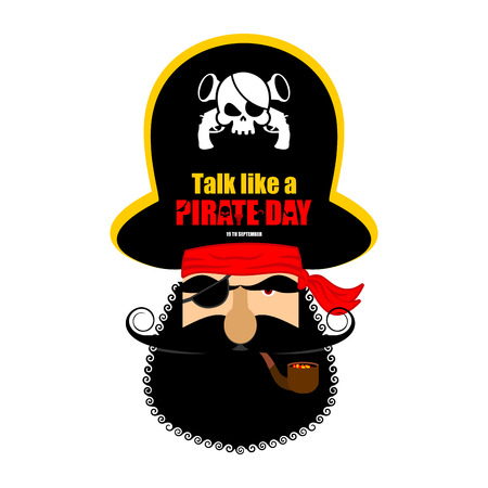 International Talk Like A Pirate Day. Pirate portrait in hat. Eye patch and smoking pipe. filibuster cap. Bones and Skull. Head corsair black beard.