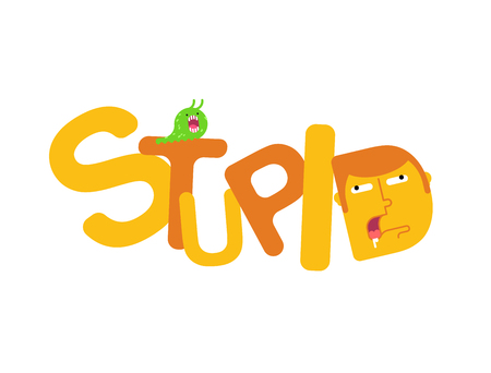 Stupid sign lettering, silly head typography. Symbol sheepish guy vector illustration.