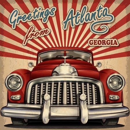 atlanta tourism: Vintage touristic greeting card with retro car.Atlanta. Illustration