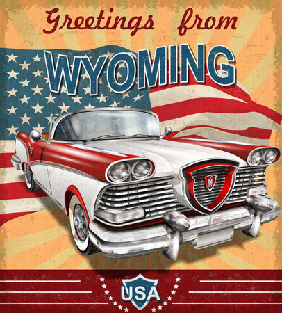Vintage touristic greeting card with retro car.Wyoming Illustration